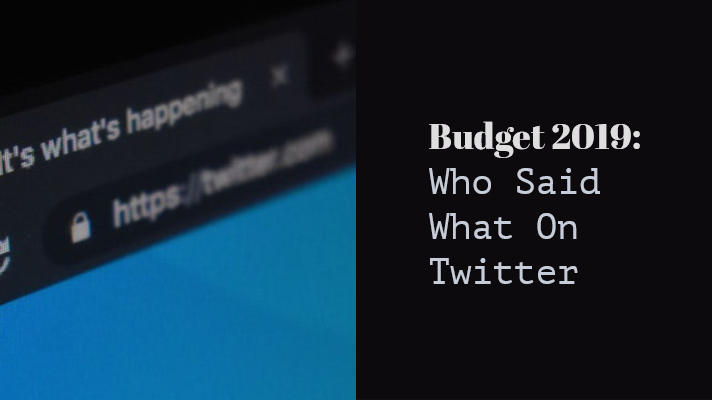 Budget 2019: Who Said What On Twitter