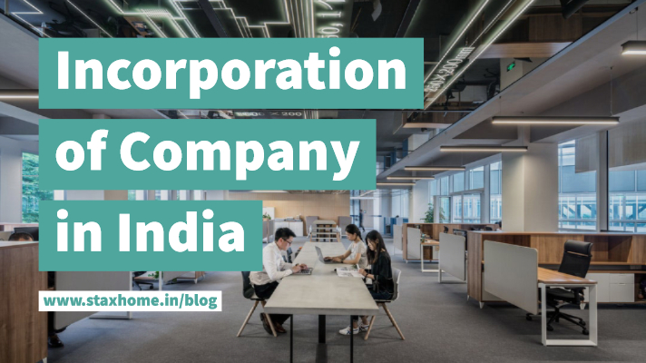 Incorporation of Company in India(1)