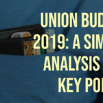 Union Budget 2019_ A Simple Analysis and Key Points(1)
